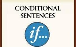 Cùng ôn lại ngữ pháp 3 loại câu điều kiện căn bản