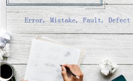 Cách dùng Error, Mistake, Fault, Defect