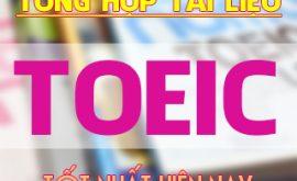 Tài liệu bài tập luyện thi Toeic Online
