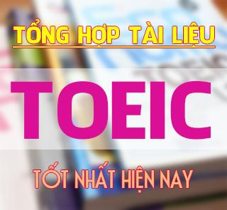 Tài liệu, bài tập luyện thi Toeic Online