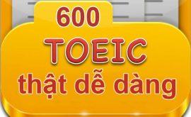 Toeic 600 có khó không? Lộ trình học Toeic 600
