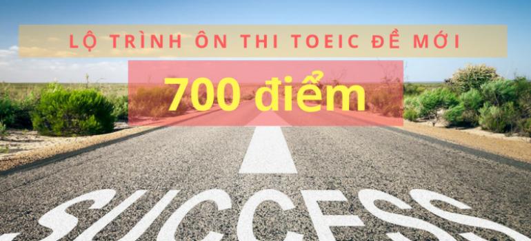 Toeic 700 có khó không? Lộ trình học toeic 700